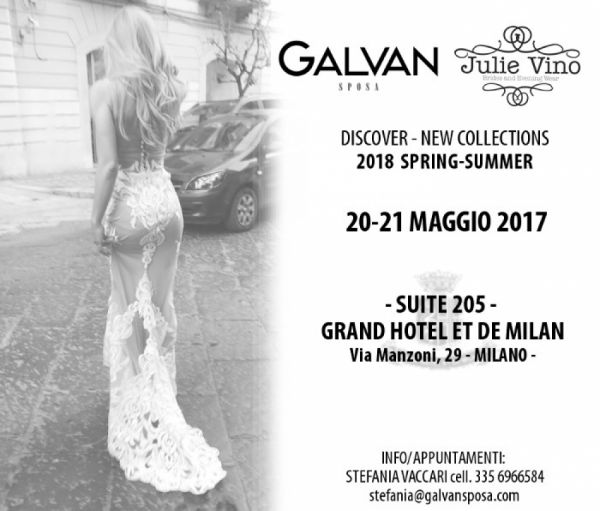 Discover - Collections 2018 Spring-Summer -  Wedding Dress Collection Galvan Sposa and Julie Vino